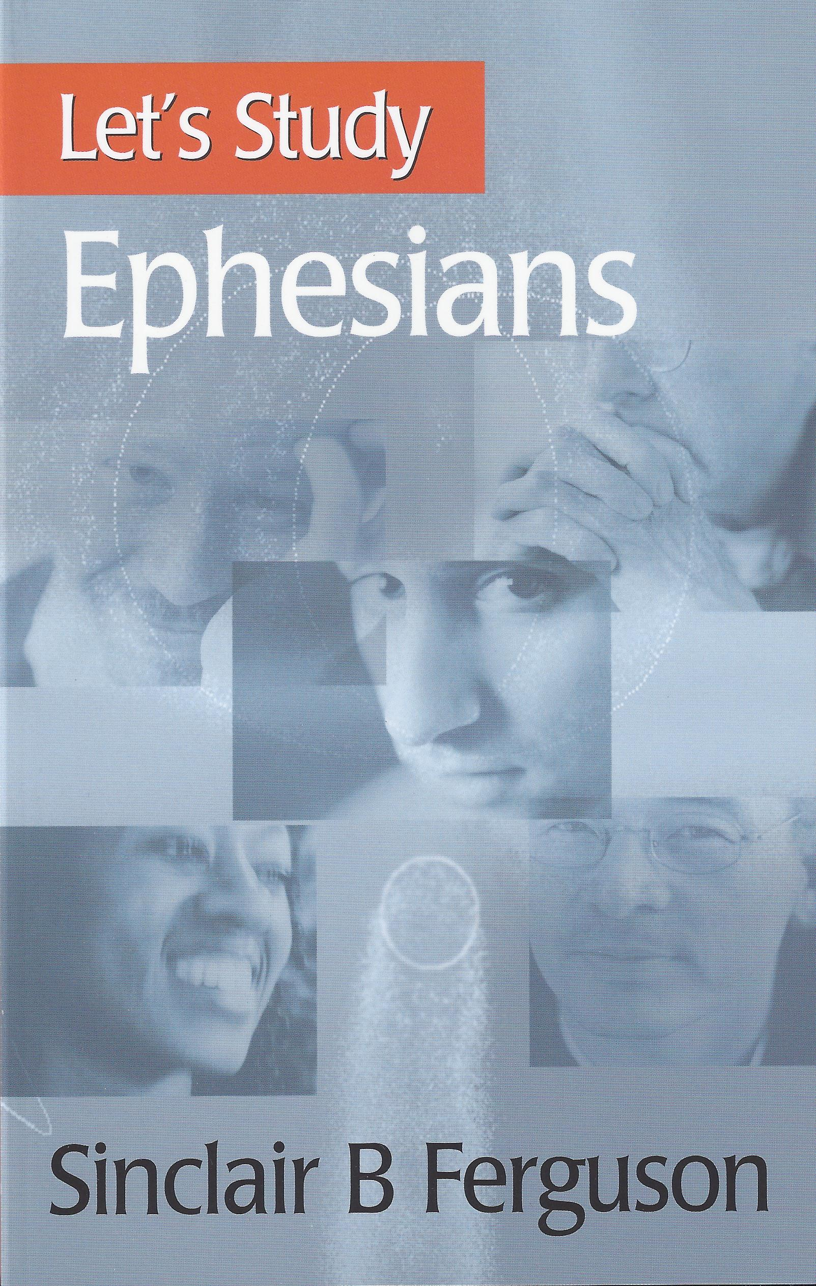 cover image for let's study Ephesians by Sinclair Ferguson