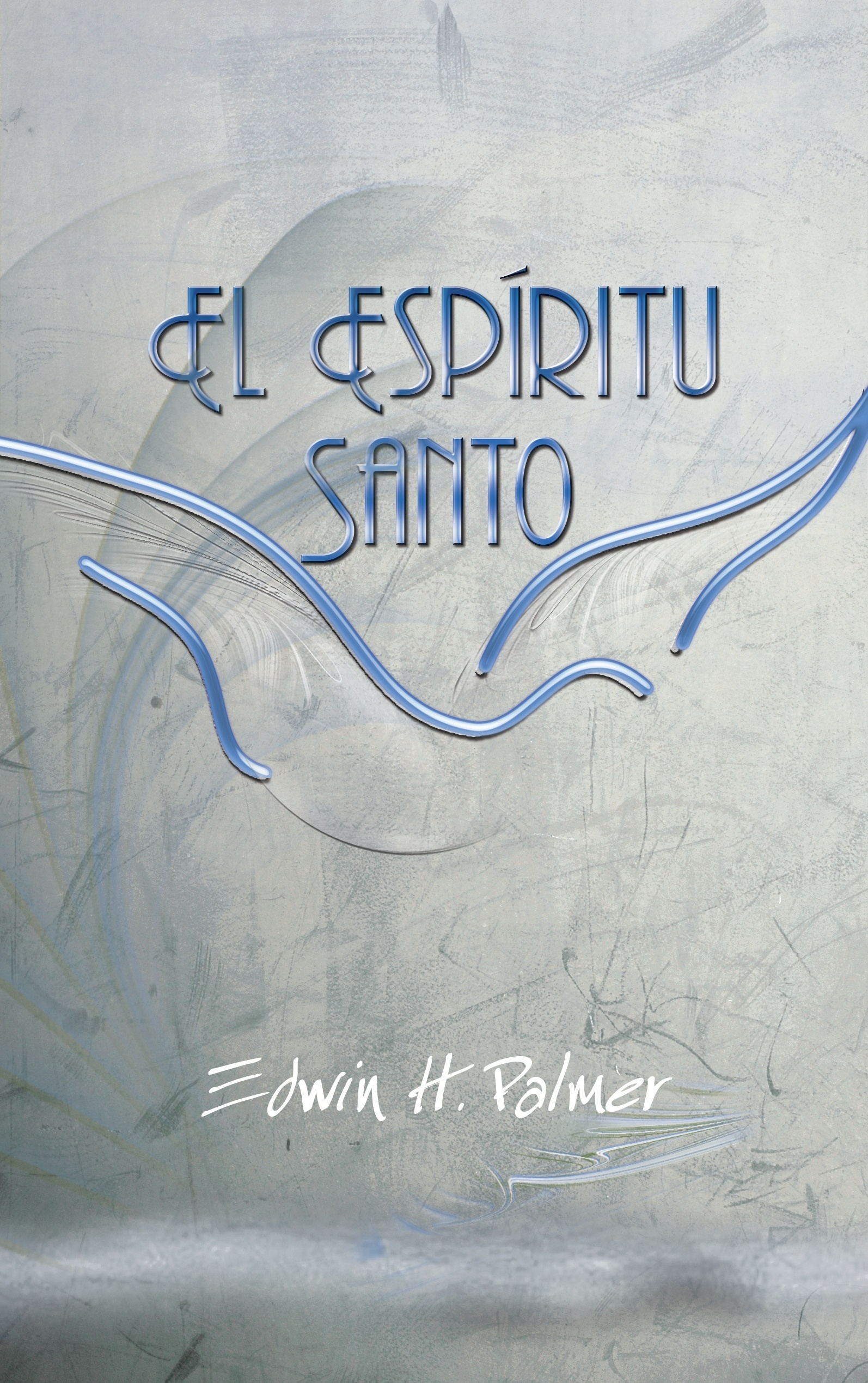 Book Cover For 'El Espíritu Santo'