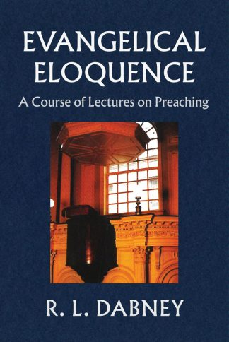 cover image for Evangelical Eloquence by Dabney