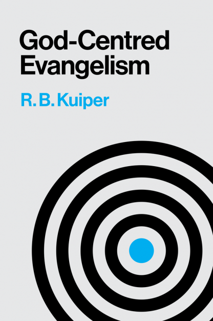 the Cover of God-Centred Evangelism by R.B. Kuiper