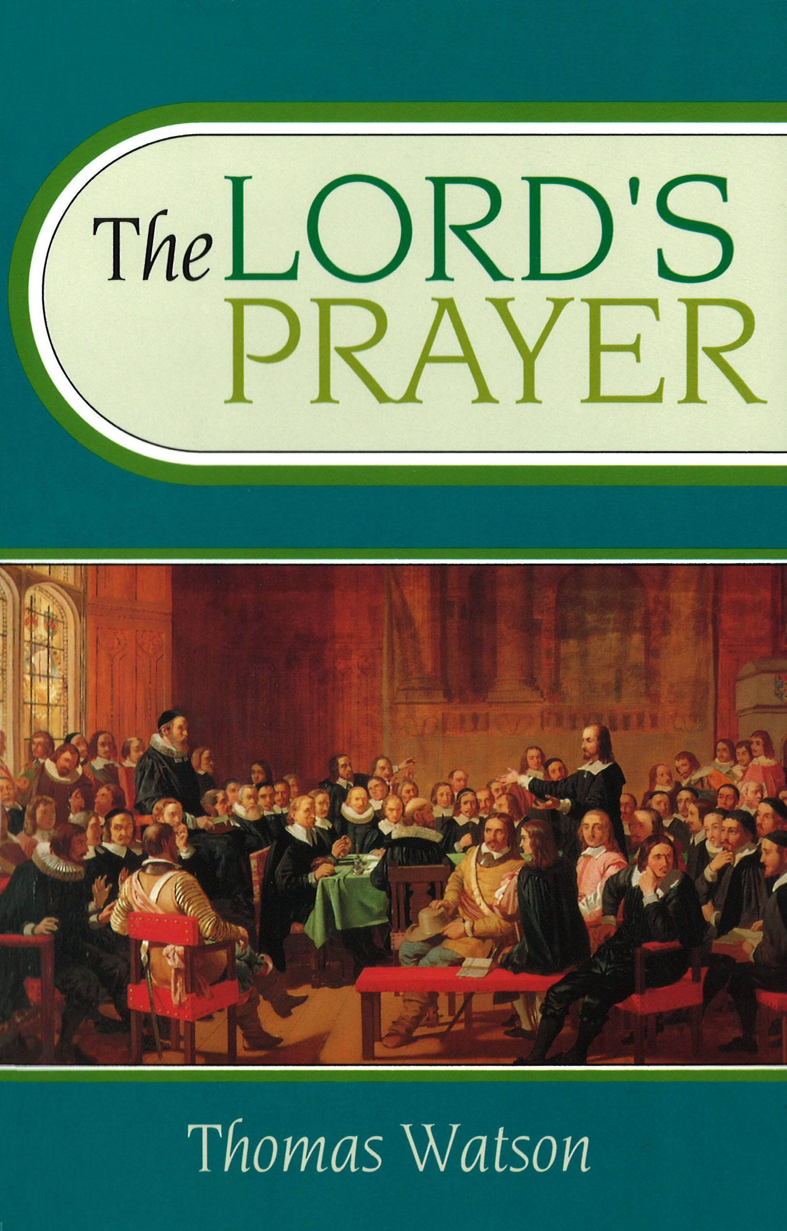 the lord u0027s prayer banner of truth