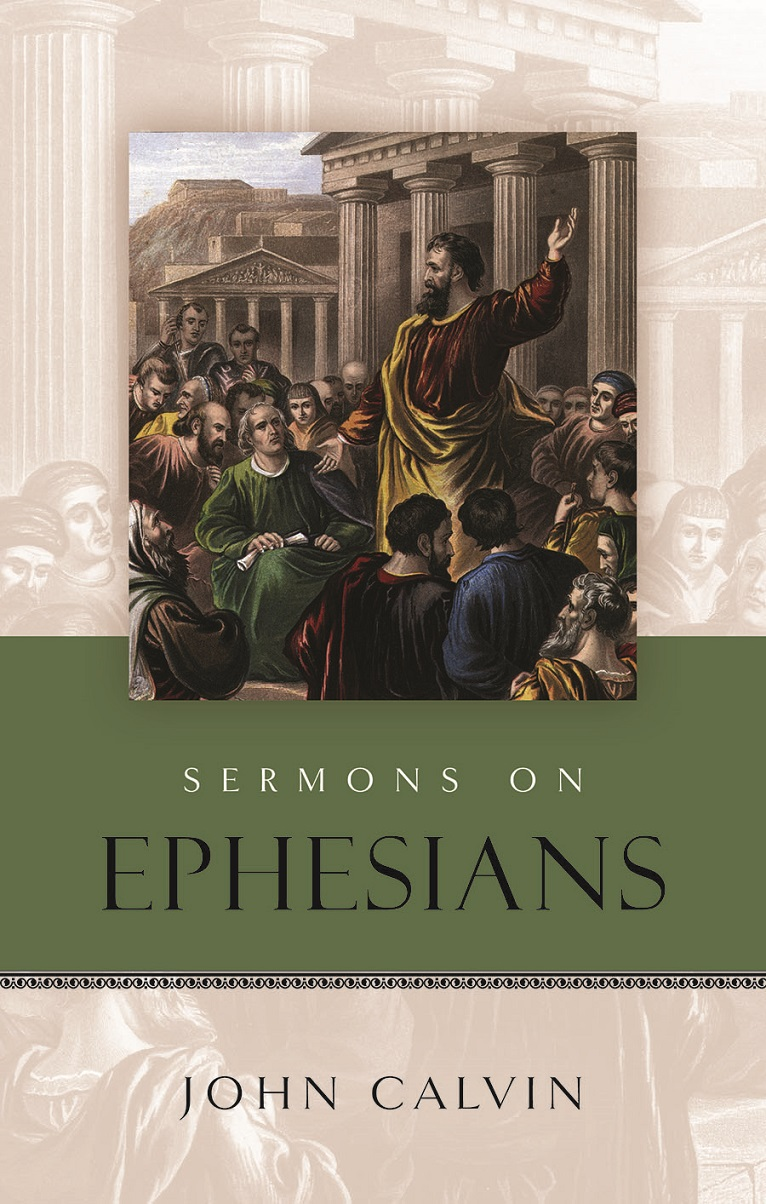Cover image for John Calvin: Sermons on Ephesians