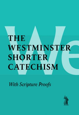 image of the shorter catechism with Scripture Proofs