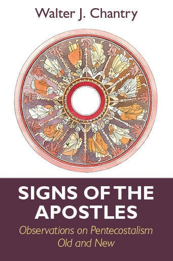 Cover image for Signs of the Apostles by Walter Chantry
