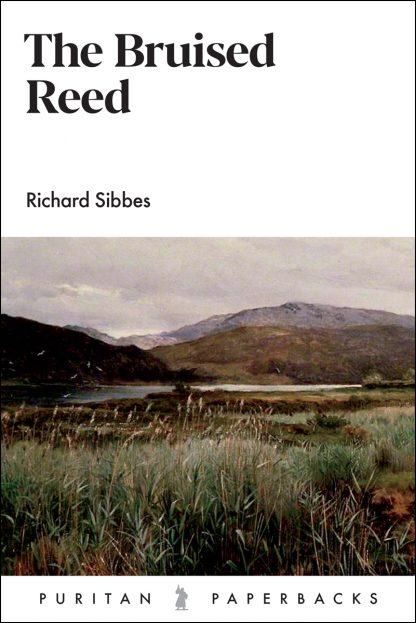 image of the bruised reed by Richard Sibbes