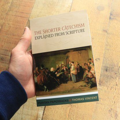 image of the book 'Shorter Catechism Explained From Scripture'