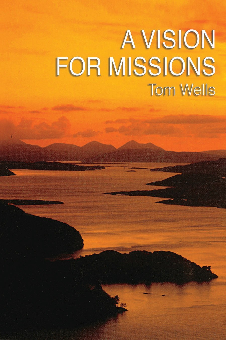 Book Cover for 'A Vision For Missions'