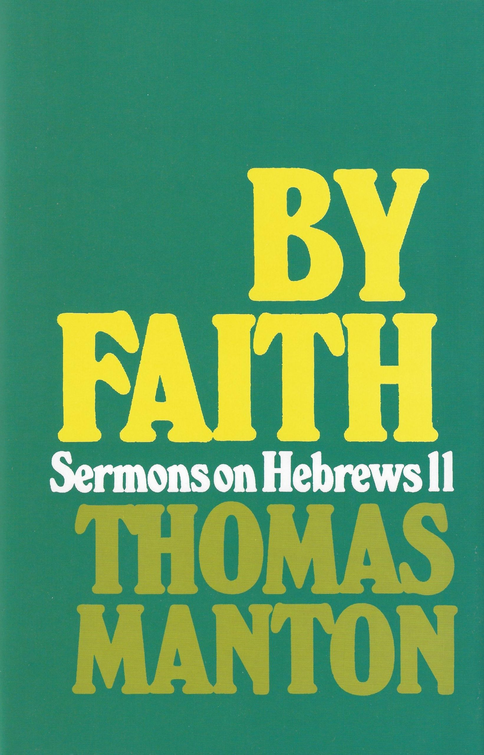 Cover image for 'By Faith' Thomas Manton