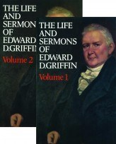 Life & Sermons Of Edward D. Griffin