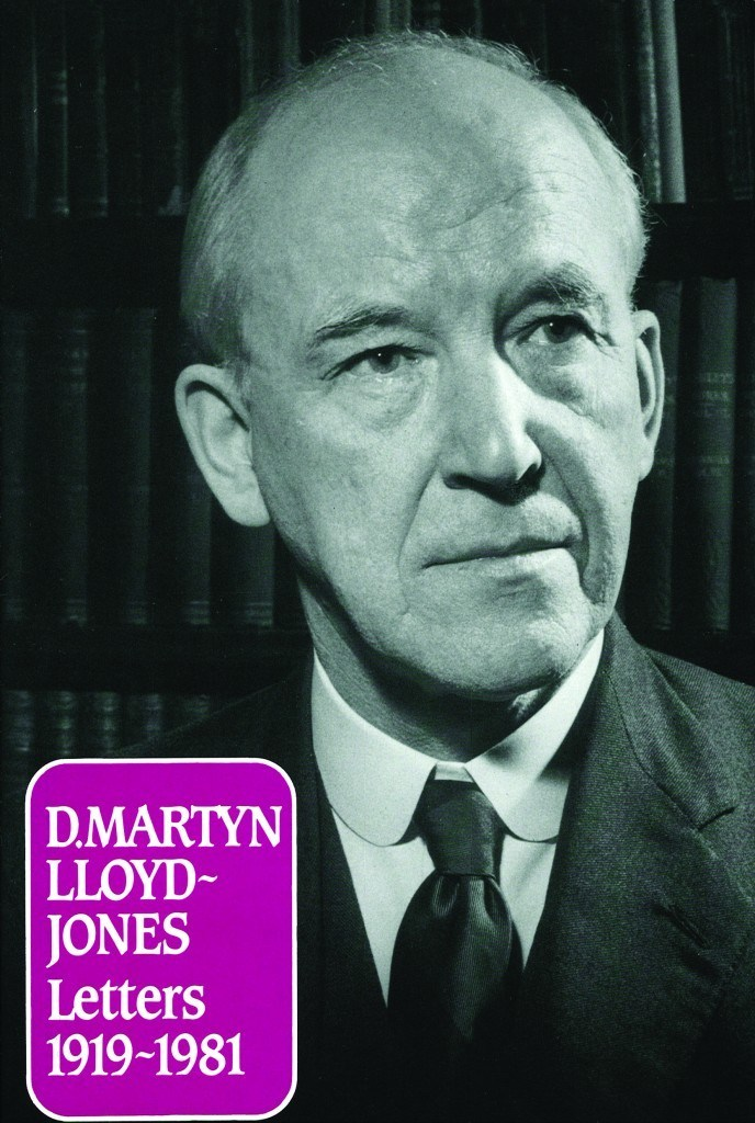 Letters of D Martyn Lloyd-Jones