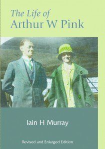 Life of Arthur W. Pink