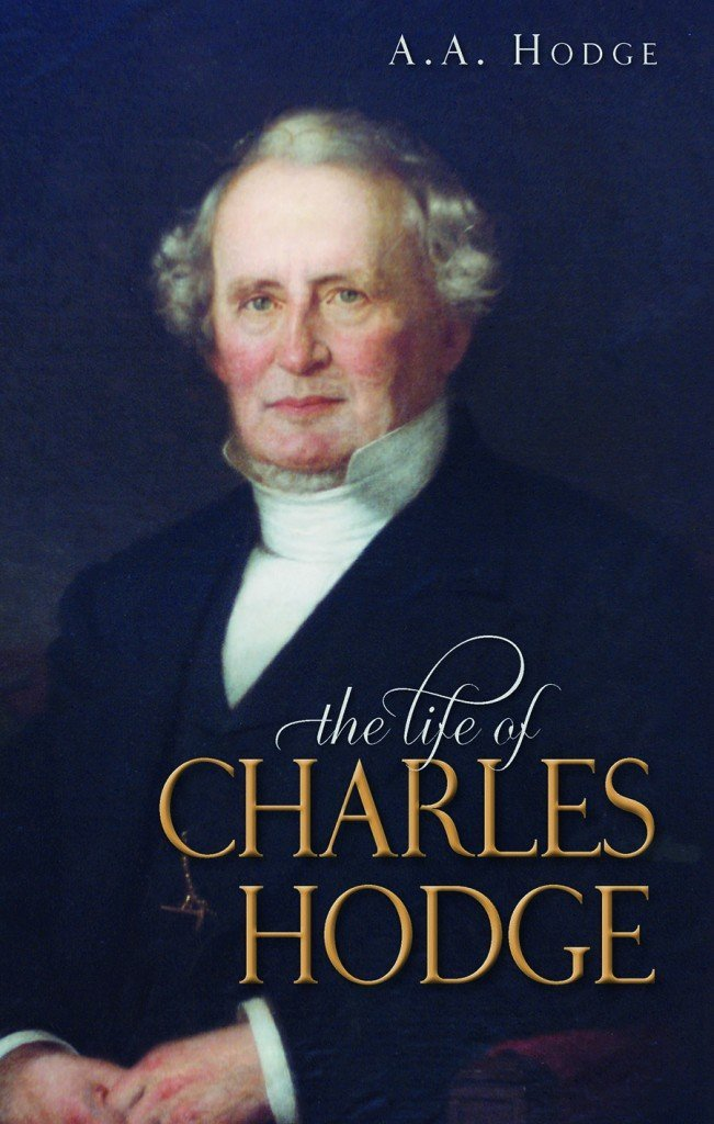 Life of Charles Hodge