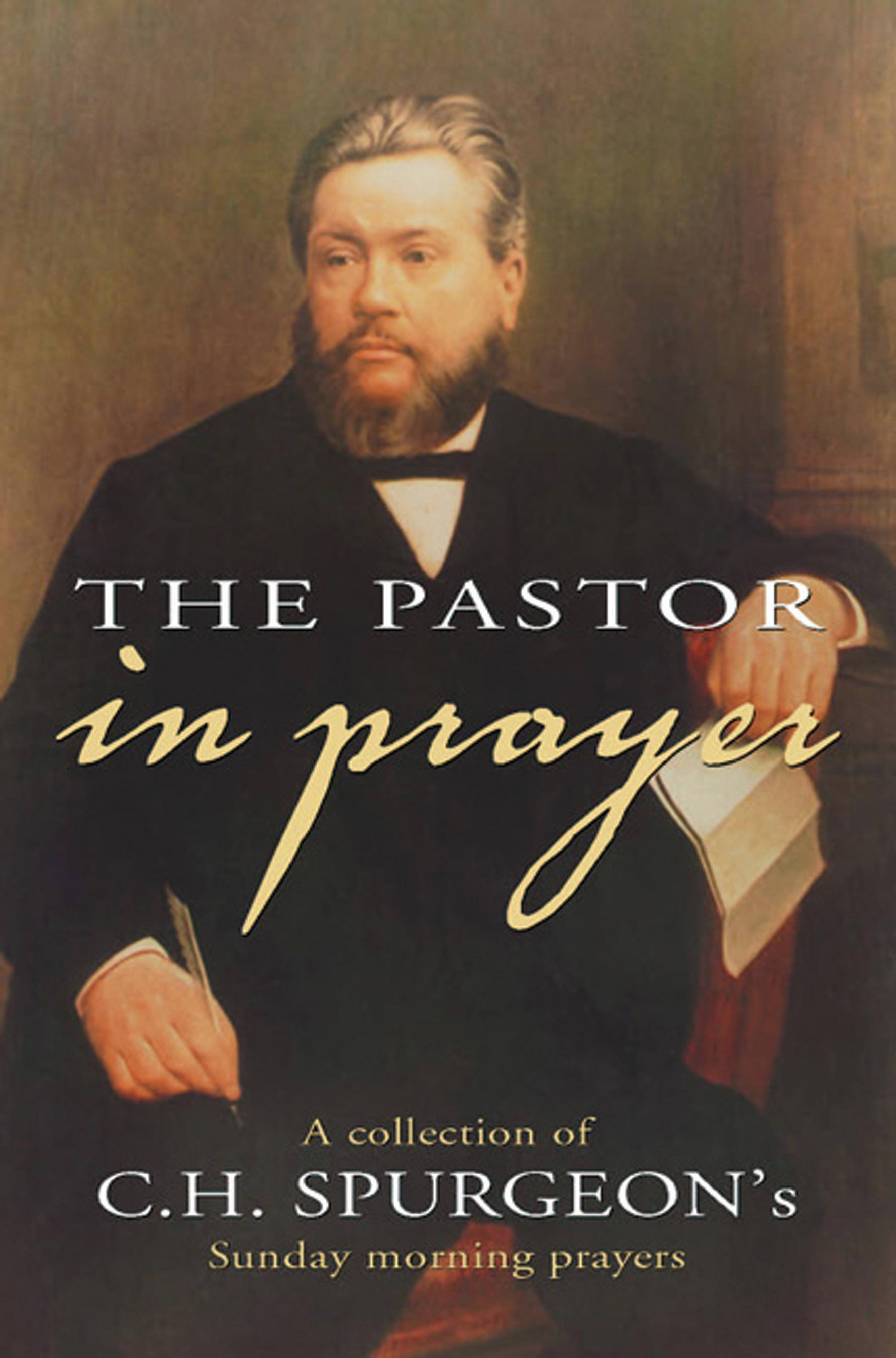 The Pastor in Prayer
