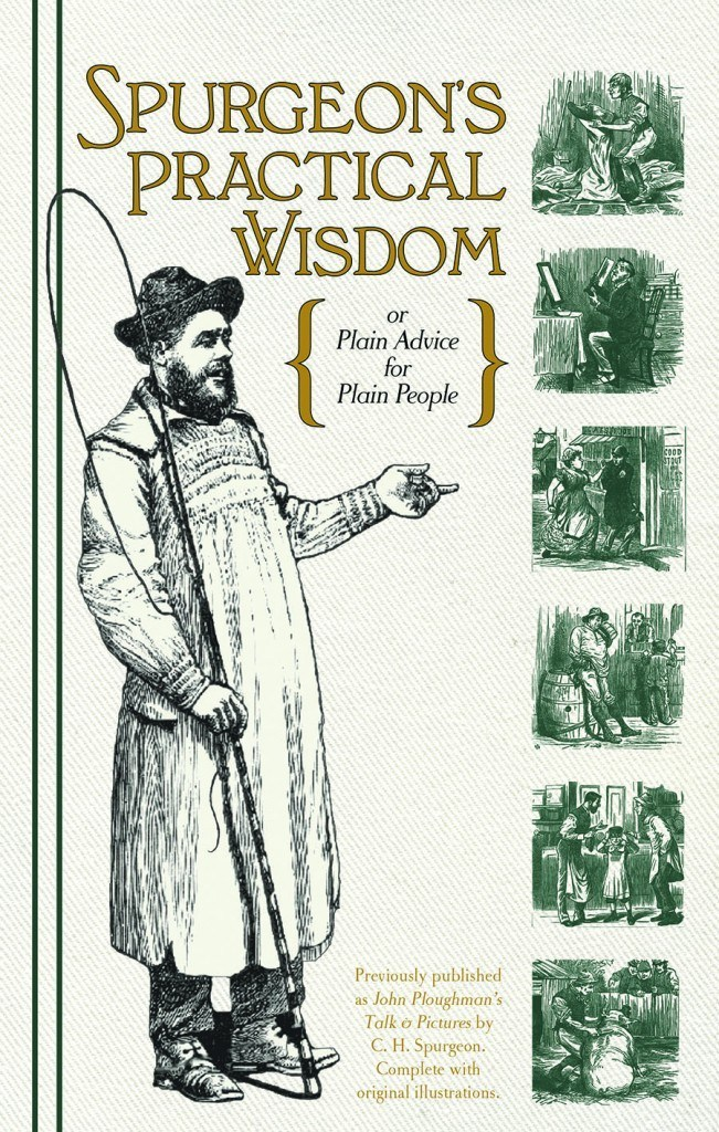 Spurgeon's Practical Wisdom