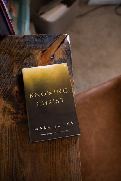 image of the book Knowing Christ by Mark Jones