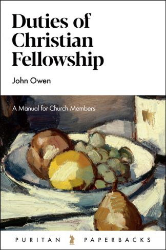 cover image for the duties of Christian Fellowship