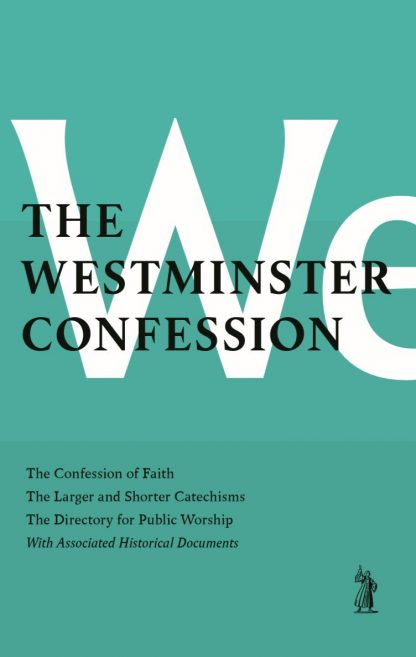 cover image for the westminster confession