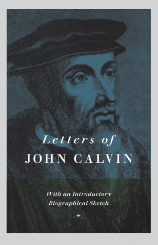 cover image for the Letters of John Calvin