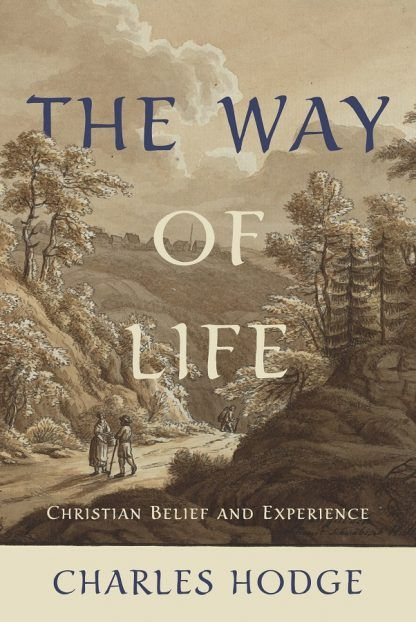 cover image for The Way Of Life by Charles Hodge