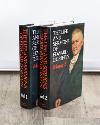 Image of the Life and Sermons of Edward Griffin 2 Volume Set