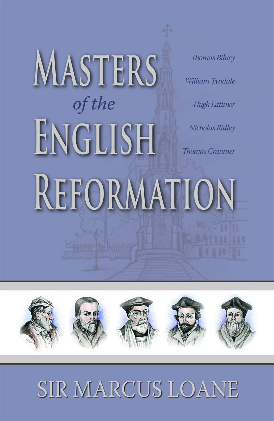 Masters of the English Reformation
