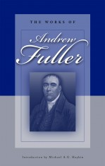 The Works of Andrew Fuller