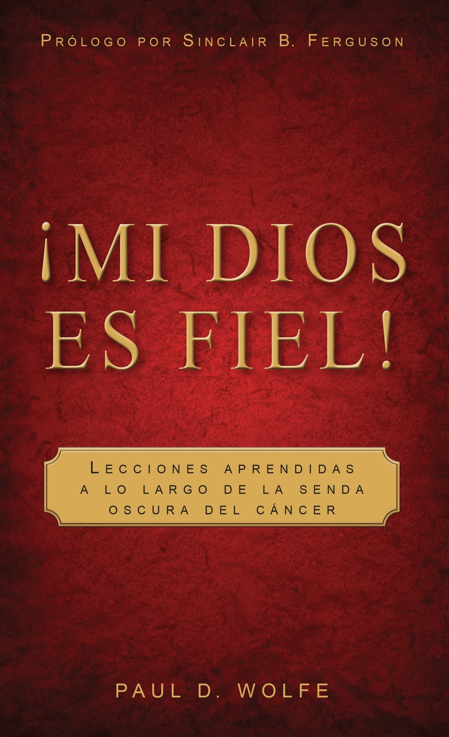 Front cover for 'Mi Dios es Fiel!'
